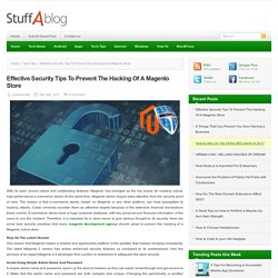 Effective Security Tips To Prevent The Hacking Of A Magento Store