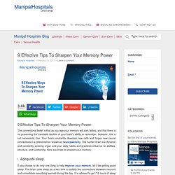 9 Effective Tips To Sharpen Your Memory Power - Manipal Hospital Blog