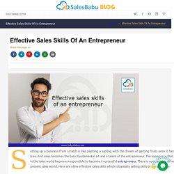 Effective sales skills of an entrepreneur
