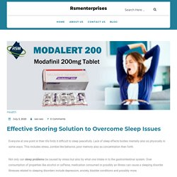 Effective Snoring Solution to Overcome Sleep Issues