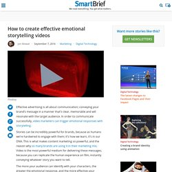 How to create effective emotional storytelling videos