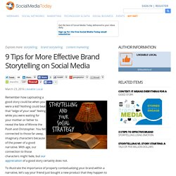 9 Tips for More Effective Brand Storytelling on Social Media