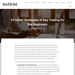 10 Effective Strategies of Day Trading for the Beginner