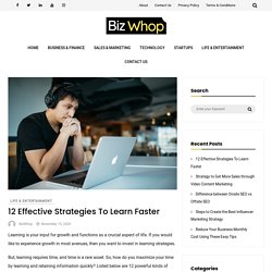 12 Effective Strategies To Learn Faster