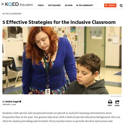 5 Effective Strategies for the Inclusive Classroom