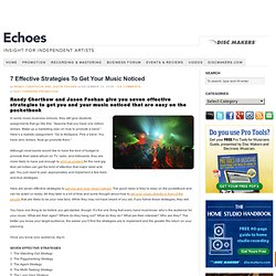 7 Effective Strategies To Get Your Music Noticed — Echoes - Insight for I...