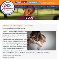 Effective De-Stressing Tips for Children