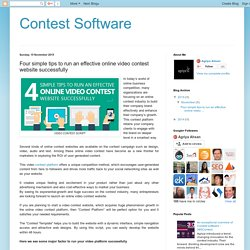 Four simple tips to run an effective online video contest website successfully