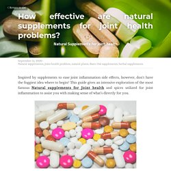 How effective are natural supplements for joint health problems? - Natural supplements Joint health problem natural plants Burn Out supplements herbal supplements