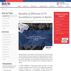 Benefits of Effective CCTV Surveillance Systems in Banks