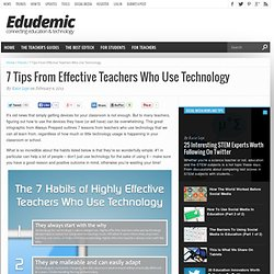 7 Tips From Effective Teachers Who Use Technology
