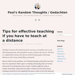 Tips for effective teaching if you have to teach at a distance – Paul's Random Thoughts / Gedachten