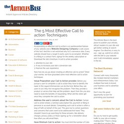 The 5 Most Effective Call to action Techniques – The Articles Base