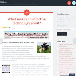 What makes an effective technology scout?