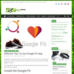Effective Tips To Use Google Fit App