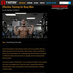 Effective Training for Busy Men