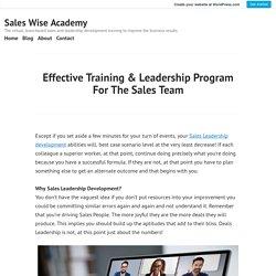 Effective Training & Leadership Program For The Sales Team