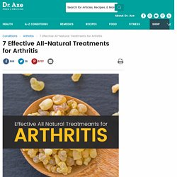Effective All-Natural Treatments for Arthritis