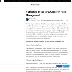 4 Effective Tricks for A Career in Hotel Management