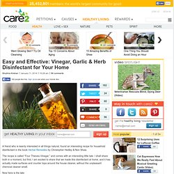 Easy and Effective: Vinegar, Garlic & Herb Disinfectant for Your Home