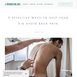 9 Effective Ways to Help Your Kid Avoid Back Pain