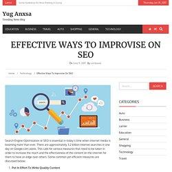 Effective Ways To Improvise on SEO - Yug Anxsa
