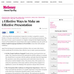 3 Effective Ways to Make an Effective Presentation