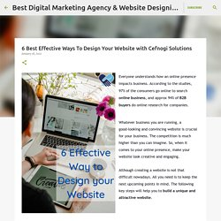 6 Best Effective Ways To Design Your Website with Cefnogi Solutions