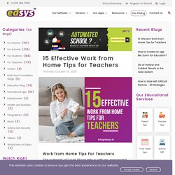 15 Effective Work from Home Tips for Teachers - Edsys