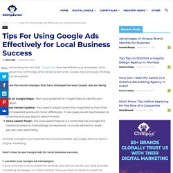 Tips For Using Google Ads Effectively for Local Business Success