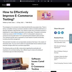 How to Effectively Improve E-Commerce Testing? - ImpactQA