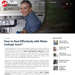 How to Deal Effectively with Water Leakage Issue?