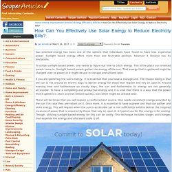 How Can You Effectively Use Solar Energy to Reduce Electricity Bills?