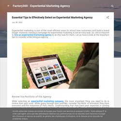 Essential Tips to Effectively Select an Experiential Marketing Agency
