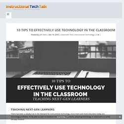 10 Tips to Effectively Use Technology in the Classroom
