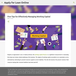 Five Tips for Effectively Managing Working Capital