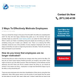 3 Ways To Effectively Motivate Employees
