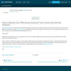 How a Dentist Can Effectively Improve Your Smile with Dental Implants