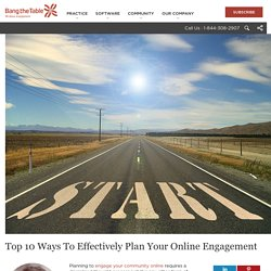 Top 10 Ways To Effectively Plan Your Online Engagement