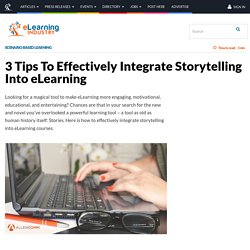 3 Tips To Effectively Integrate Storytelling Into eLearning - eLearning Industry