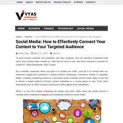 Social Media: How to Effectively Connect Your Content to Your Targeted Audience