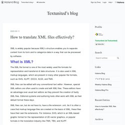 How to translate XML files effectively? - Textunited's blog