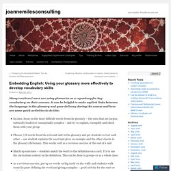 READING - Embedding English: Using your glossary more effectively to develop vocabulary skills