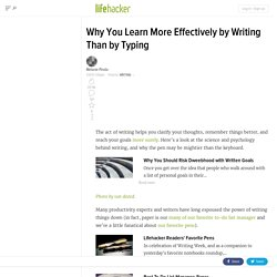 Why You Learn More Effectively by Writing Than Typing - Lifehacker