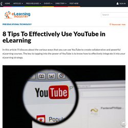 8 Tips To Effectively Use YouTube in eLearning