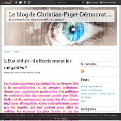 L'Etat réduit - il effectivement les inégalités ? - Le blog de Christian-Faget-Démocratie-Travail . ( C-F-D-T ) .