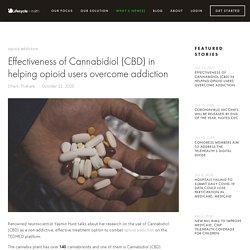 Effectiveness of Cannabidiol (CBD) in helping opioid users overcome addiction — Lifecycle Health