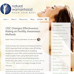 CDC Changes Effectiveness Rating on Fertility Awareness Methods