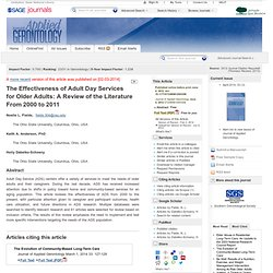 The Effectiveness of Adult Day Services for Older Adults: A Review of the Literature From 2000 to 2011