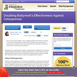 Doubling Bodywork's Effectiveness Against Osteoporosis